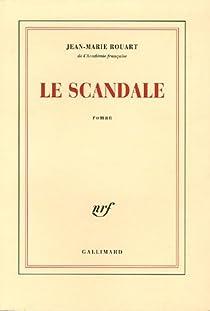 Le scandale par Rouart