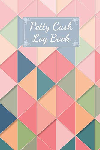 Petty Cash Log Book: Cash Recording Book, Petty Cash Ledger, Petty Cash Receipt Book, Manage Cash Going In & Out, Grey Cover, Log, Track, & Record Expenses & Income (100 Pages 6 x 9 )