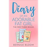 Diary of an Adorable Fat Girl: The first three books: For anyone who's ever been on a diet (yes - all of us!)