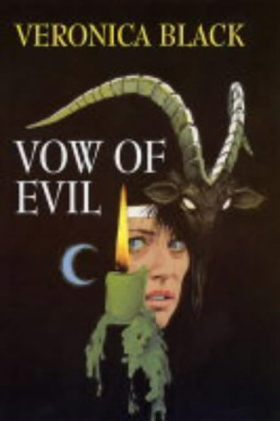 book cover of A Vow of Evil