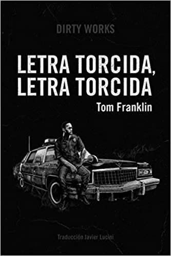Letra torcida, letra torcida de Tom Franklin