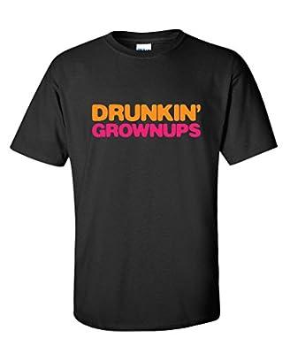 Drunkin' Grownups Funny T-Shirt