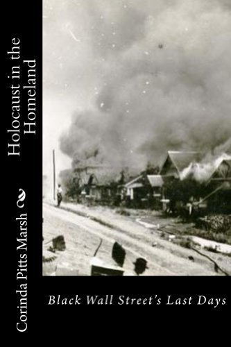 Holocaust in the Homeland: Black Wall Street's Last Days