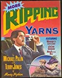 More Ripping Yarns, Michael Palin and Terry Jones, 0394748107