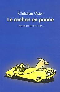 """Afficher """"Le cochon en panne"""""""
