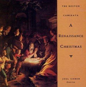 Various Artists, Joel Cohen, Boston Camerata - A Renaissance ...