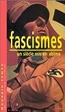 Mauvais temps : fascismes. Un siècle mis en abîme par Syllepse