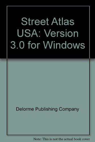 Delorme Pc Maps - Street Atlas USA: Version 3.0 for Windows
