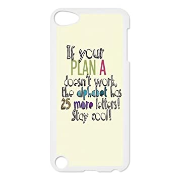 Ipod Touch 5 Case White Quotes Plan Dont Work Stay Cool