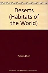 Deserts (Habitats of the World)
