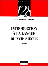 Introduction à la langue du XVIIe siècle, tome 2 : Syntaxe