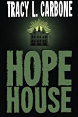 Hope House by Tracy L Carbone (2013-08-02)