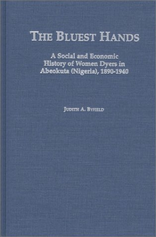 The Bluest Hands (Social History of Africa) by Heinemann