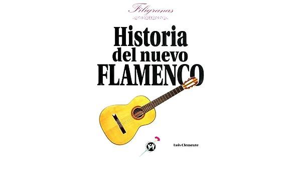 HISTORIA DEL NUEVO FLAMENCO (Articles Sans C): Amazon.es: Luis Clemente: Libros en idiomas extranjeros
