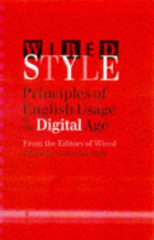 READ Wired Style: Principles of English Usage in the Digital Age<br />TXT