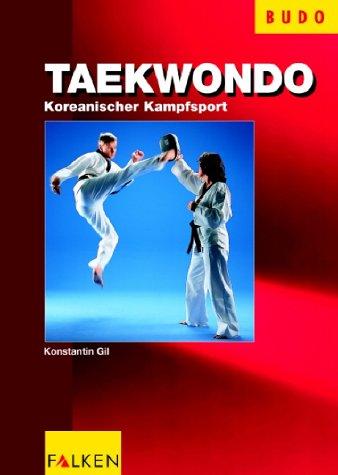 Taekwondo: Koreanischer Kampfsport