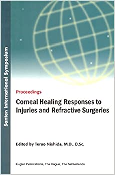 Corneal Healing Responses to Injuries and Refractive Surgeries