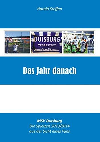Das Jahr danach: MSV Duisburg - Die Saison 2013/2014