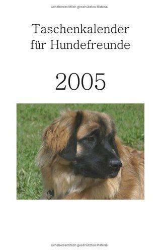 Taschenkalender für Hundefreunde 2005
