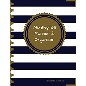 Monthly Bill Planner and Organizer: Budget Planning, Financial Planning Journal (Bill Tracker, Expense Tracker, Home Budget book/Extra Large)