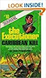 Caribbean Kill (The Executioner #10)