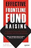 img - for Effective Frontline Fundraising: A Guide for Nonprofits, Political Candidates, and Advocacy Groups book / textbook / text book