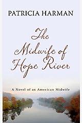 The Midwife of Hope River (Thorndike Press Large Print Peer Picks)