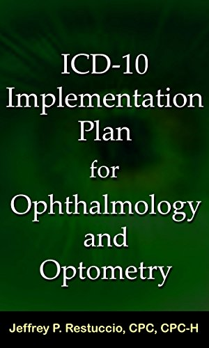 ICD-10 Implementation Plan for Ophthalmology and Optometry
