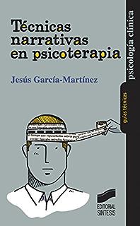 Apego y Terapia Narrativa: un modelo integrador (Spanish Edition)