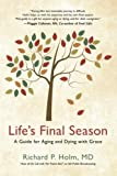 img - for Life's Final Season: A Guide for Aging and Dying with Grace book / textbook / text book