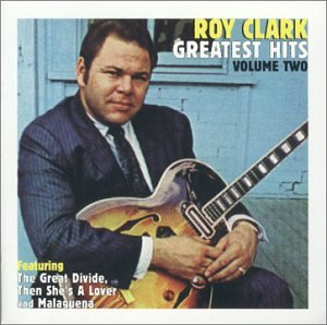 ''Roy Clark - Greatest Hits, Vol. 2'' by Varese Sarabande