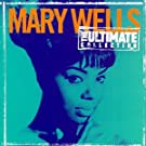 Mary Wells The Ultimate Collection