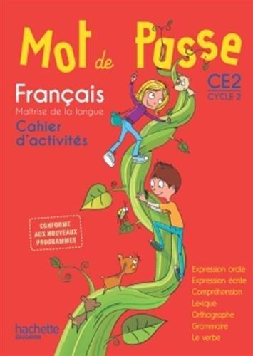 Francais Ce2 Cycle 2 Mot De Passe Cahier D Activites