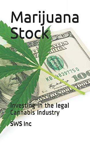 41YAZp8ah L - Marijuana Stock: Investing in the  legal Cannabis Industry