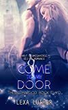 Come to My Door: An F/F Omegaverse Sci-Fi Romance (The Alpha God Book 2)