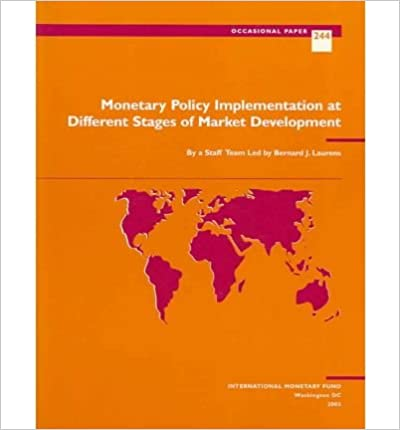 Monetary Policy Implementation at Different Stages of Market Development (IMFs Occasional Papers)