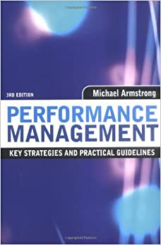 Book Performance Managment: Key Strategies and Practical Guidelines by Michael Armstrong (2006-01-01)