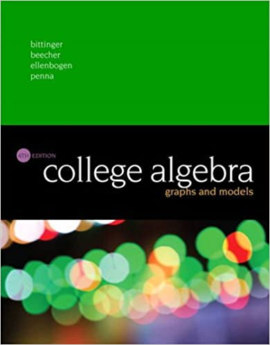 College Algebra: Graphs and Models (6th Edition): Marvin L ...