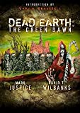 Dead Earth: The Green Dawn