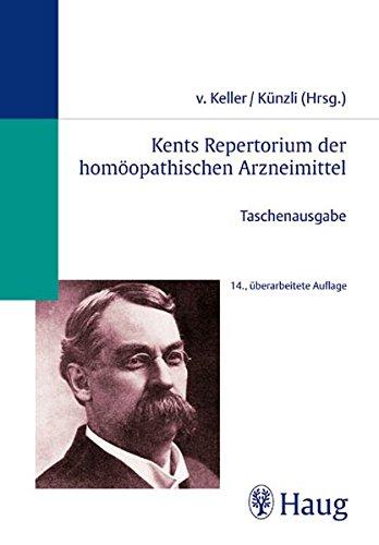 Kents Repertorium der homöopathischen Arzneimittel. Taschenausgabe (Homöopathie)