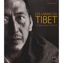 Lamas du Tibet (Les): Antique sagesse de Nalanda (L')