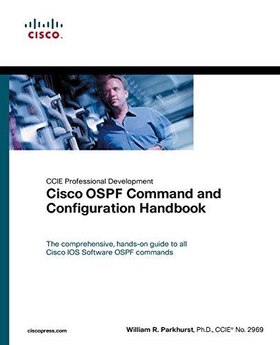 Cisco OSPF Command and Configuration Handbook (paperback) by Brand: Cisco Press