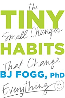 Book Cover: Tiny Habits: The Small Changes that Change Everything