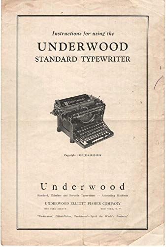 Remington Standard Typewriter - Instructions for Using the Underwood Standard Typewriter