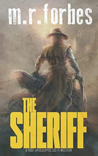 The Sheriff: A post-apocalyptic sci-fi western (Sheriff Duke)