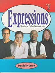 Expressions 2: Meaningful English Communication (Book 2)