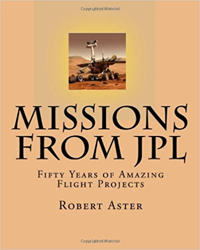 Book Missions from JPL: Fifty Years of Amazing Flight Projects