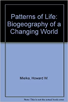 Patterns of Life: Biogeography of a Changing World