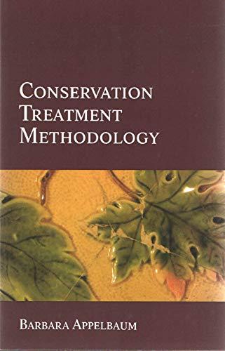 Conservation Treatment Methodology por Barbara Appelbaum
