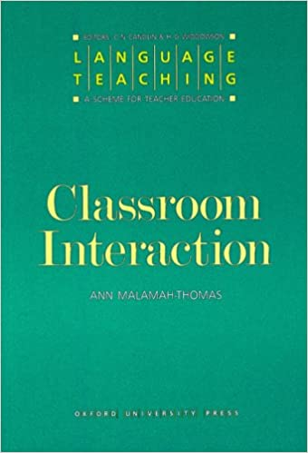 Language Teaching: A Scheme for Teacher Education: Classroom Interaction